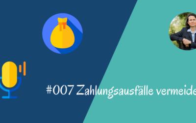 #007 Zahlungsausfälle vermeiden (Podcastfolge)