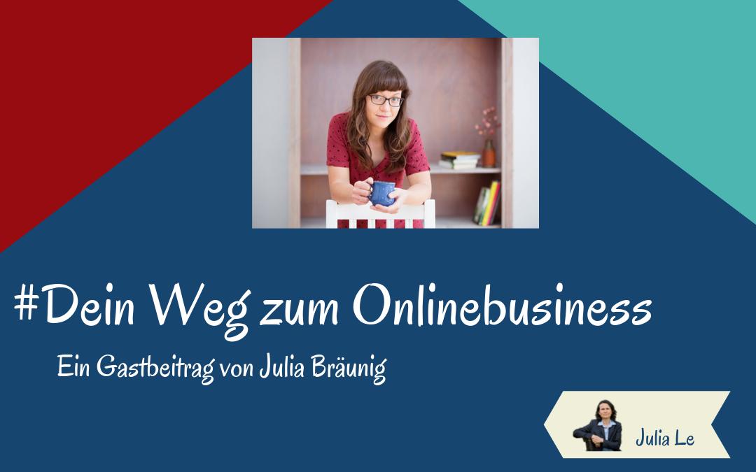 Dein Weg zum Onlinebusiness